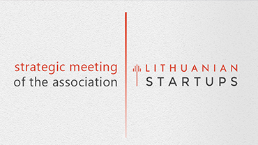 Strategic meeting of the Association of Lithuanian Startups