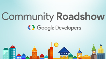 Community Roadshow | Google Developers
