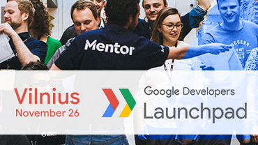 Google Developers Launchpad Vilnius