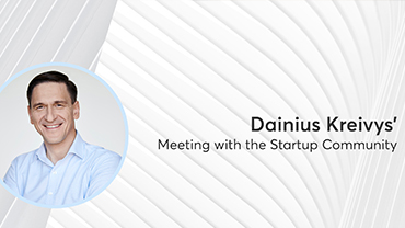Dainius Kreivys' Meeting with the Startup Community